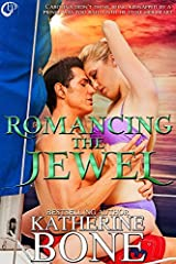 Romancing the Jewel by Katherine Bone (2014-10-01) Paperback