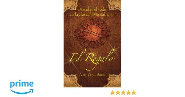 El Regalo: Descubre (Spanish Edition): Allen Sueiro ...
