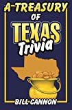 A Treasury of Texas Trivia, Bill Cannon, 1556225261