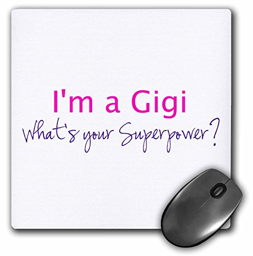 Hot Pad Super Mouse (3dRose Im a Gigi - Whats your Superpower - hot pink - Mouse Pad, 8 by 8 inches (mp_193732_1))