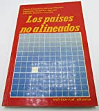img - for Los Paises No Alineados / Historical Study of Non-Aligned Countries in Latin America, Asia & Africa 1977 1st Ed book / textbook / text book