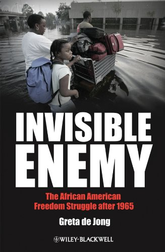 Search : Invisible Enemy: The African American Freedom Struggle after 1965