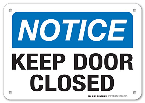 Notice Keep Door Closed Sign - 7