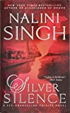 Silver Silence (Psy-Changeling Trinity) by  Nalini Singh in stock, buy online here