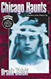 Chicago Haunts, Ursula Bielski, 1933272139