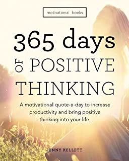 Motivational Books: 365 Days Of Positive Thinking: A Motivational Quote  A Day
