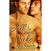 All in with the Duke: Gambling on Love, Book 1 | Ava March