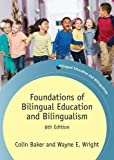 img - for Foundations of Bilingual Education and Bilingualism (Bilingual Education & Bilingualism) book / textbook / text book
