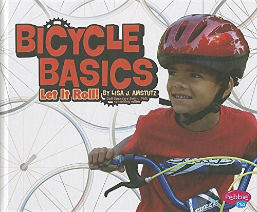 Bicycle Basics: Let It Roll! (Spokes)