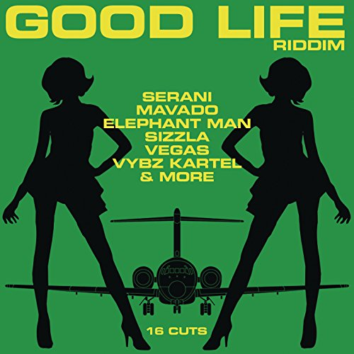 Good life riddim various artists   songs, reviews, credits.