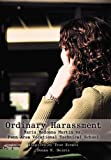 Ordinary Harassment, Donna M. Heintz, 1475945795