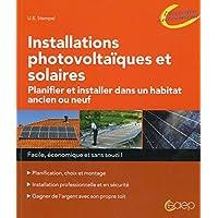 Installations photovoltaïques et solaires - Planifier et installer dans un habitat ancien ou neuf