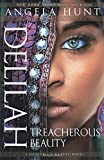Delilah: Treacherous Beauty (A Dangerous Beauty Novel)