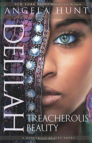 Delilah: Treacherous Beauty (A Dangerous Beauty - Acadian Mall