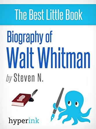 walt whitman brief biography Horoscope and astrology data of walt whitman born on 31 may 1819 huntington   although he grew feeble, he continued to write brief poems,.