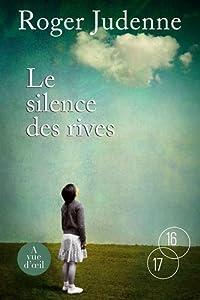 vignette de 'Le silence des rives (Roger Judenne)'