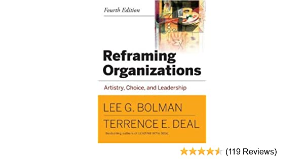 Amazon reframing organizations artistry choice and leadership amazon reframing organizations artistry choice and leadership 9780787987992 lee g bolman terrence e deal books fandeluxe Gallery