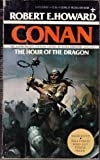 The Hour of the Dragon, Robert E. Howard, 0425036081