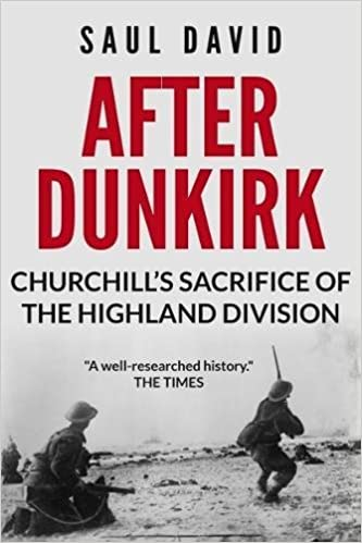 Book After Dunkirk: Churchill's Sacrifice of the Highland Division