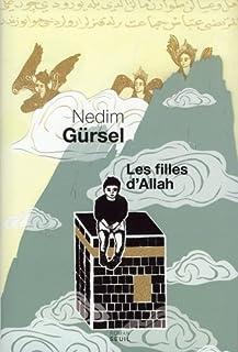 Les filles d'Allah : roman, Gürsel, Nedim