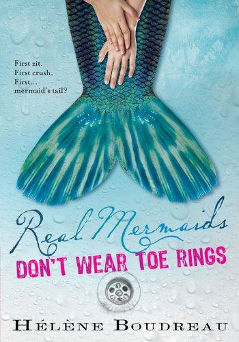 Real Mermaids Don't Wear Toe Rings