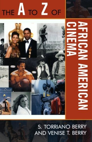 The A to Z of African American Cinema (The A to Z Guide Series)