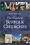 Guide to Suffolk Churches (Popular Guide)