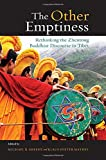 "M. Sheehy and K-D Mathes, ""The Other Emptiness: Rethinking the Zhentong Buddhist Discourse in Tibet"" (SUNY Press, 2019)"