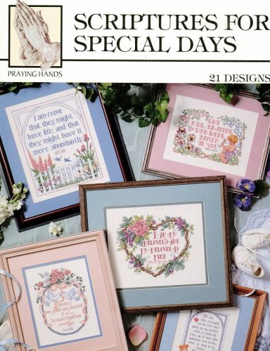 Scriptures for Special Days - 21 Cross Stitch Designs (Praying Hands (Graduation Cross Stitch Patterns)