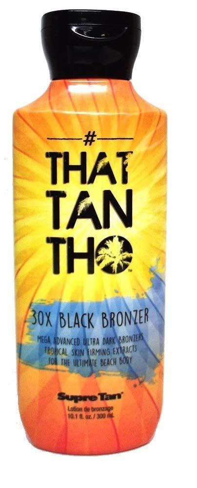 Supre #THAT TAN THO 30X Black Bronzer - 10.1 oz.
