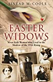 Easter Widows: Written by Sinead McCoole, 2014 Edition, Publisher: Doubleday Ireland [Hardcover]