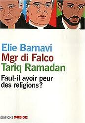 Faut-il avoir peur des religions ?
