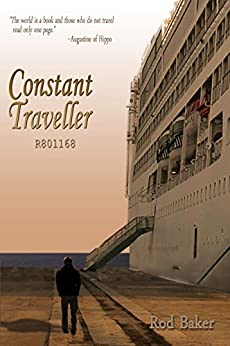 Constant Traveller  R801168 by [Baker, Rod]