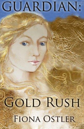 Guardian: Gold Rush (Volume 1) pdf epub