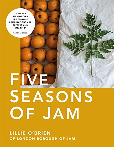 Five Seasons of Jam by Lillie O'Brien