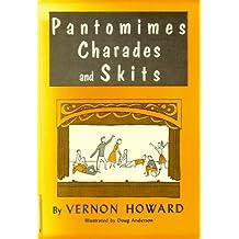 Pantomimes, Charades and Skits