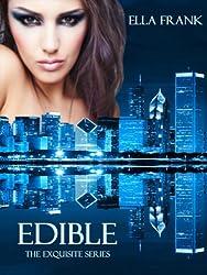 Edible (Exquisite Series Book 3) (English Edition)