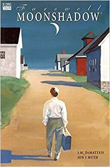 Farewell Moonshadow by J. Dematteis (1998-12-31)