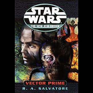 Star Wars: The New Jedi Order: Vector Prime Audiobook