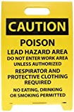 NMC FS19 Double Sided Floor Sign, Legend ''CAUTION - POISON LEAD HAZARD AREA DO NOT ENTER WORK AREA UNLESS AUTHORIZED...'', 12'' Length x 20'' Height, Coroplast, Black on Yellow