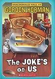 Macdonald Hall #7: The Joke's On Us