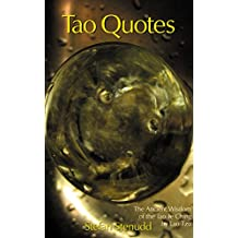 Tao Quotes: The Ancient Wisdom of the Tao Te Ching by Lao Tzu