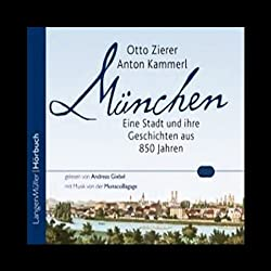 München. Eine Stadt und ihre Geschichten