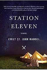 Station Eleven by Emily St John Mandel (November 19,2014) Hardcover