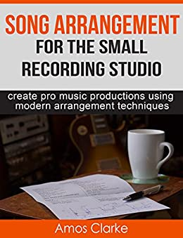 Song Arrangement Small Recording Studio ebook product image