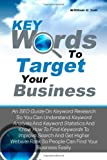 Keywords to Target Your Business, William Suh, 1461075300