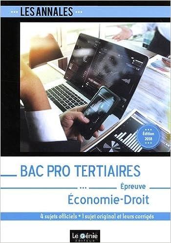 Economie-Droit Bac pro Tertiaires : 4 sujets officiels + 1 sujet original et leurs corrigés Les annales: Amazon.es: Bruno Charmoille, Karima Rabehi: Libros ...