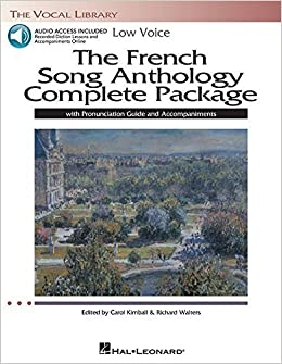 The French Song Anthology Complete Package - Low Voice: Book/Pronunciation Guide/Accompaniment Audio Online The Vocal Library (2013-06-01)