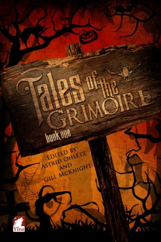 : Tales of the Grimoire - Book One