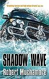 Shadow Wave: Book 12 (CHERUB)